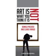 Art Is Not What You Think It Is - eBook