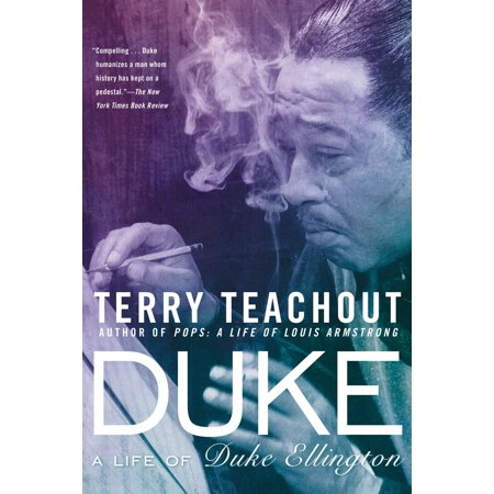 Duke : A Life of Duke Ellington Duke Ellington Music Book