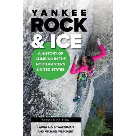 - Yankee Rock & Ice : A History of Climbing in the Northeastern United States