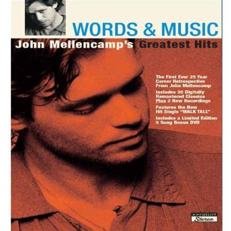 Words and Music: John Mellencamp's Greatest Hits -