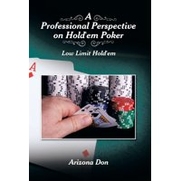A Professional Perspective on Hold'em Poker : Low Limit Hold'em