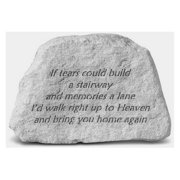 If Tears Could Build A Stairway Memorial Accent Stone