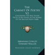 The Cabinet of Poetry V2 : Containing the Best Entire Pieces to Be Found in the Works of the British Poets (1808)
