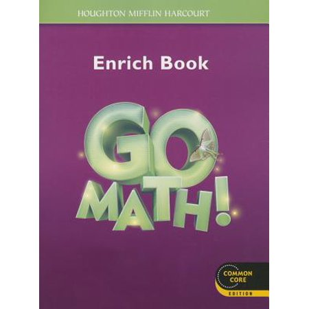 Go Math! : Student Enrichment Workbook Grade 3 (Enrichment Book)