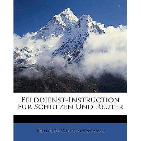 Felddienst Instruction Fr Schtzen Und Reuter