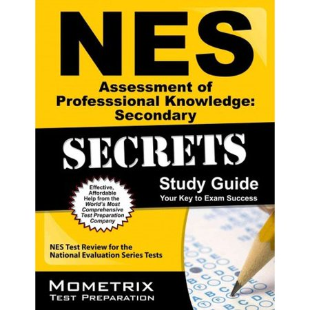Nes Assessment Of Professional Knowledge  Secondary Secrets  Nes Test Review For The National Evaluation Series Tests