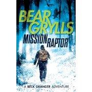 A Beck Granger Adventure: Mission Raptor (Paperback)