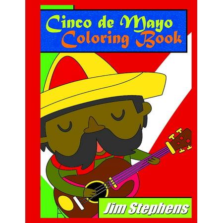 Cinco de Mayo Coloring Book (Cinco De Mayo Games And Activities For Adults)