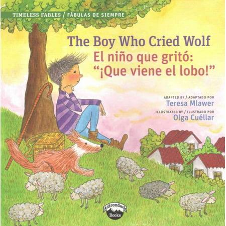 The Boy Who Cried Wolf / El Nino Que Grito: