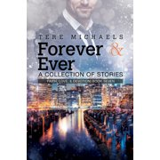 Forever & Ever - A Collection of Stories - eBook
