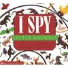 I Spy Little Animals (Board Book)