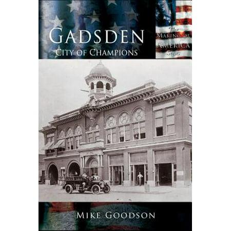 Gadsden  City Of Champions