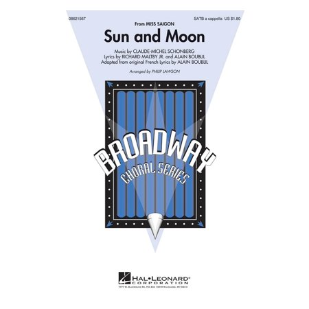 Hal Leonard Sun and Moon (from Miss Saigon) SATB a cappella arranged by Philip