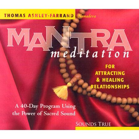 Mantra Meditation for Attracting Relationships: A 40-Day Program Using the  Power of Sacred Sound