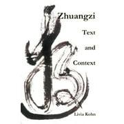Zhuangzi : Text and Context