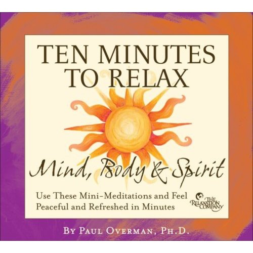 Ten Minutes To Relax: Mind