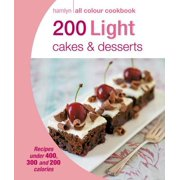 Hamlyn All Colour Cookery: 200 Light Cakes & Desserts - eBook