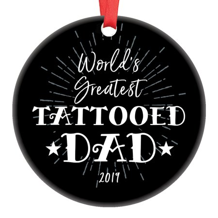Tattooed Dad Ornament World's Greatest Humorous Holiday 2019 Ceramic Collectible Christmas Gift Father Daddy from Son Daughter Children Kids 3