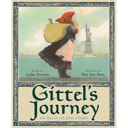 Gittel's Journey : An Ellis Island Story (The Ellis Island Of Black America Was In)