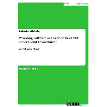 Providing Software As A Service To Vanet Under Cloud Environment