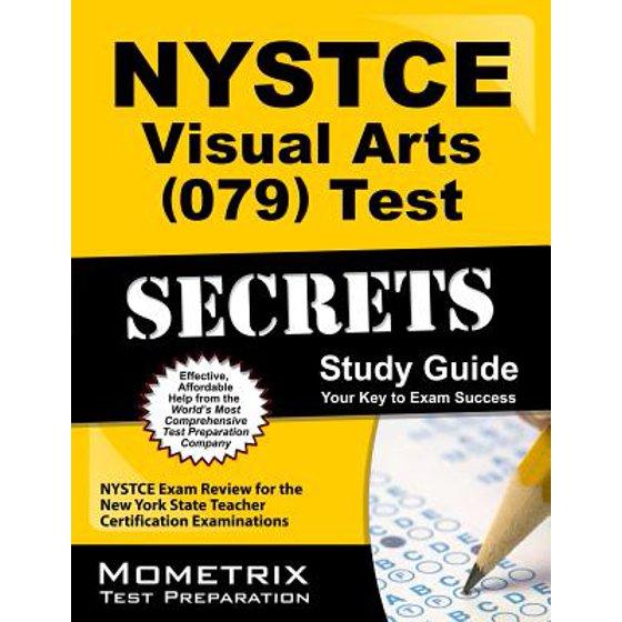 Nystce Visual Arts 079 Test Secrets Study Guide Nystce Exam