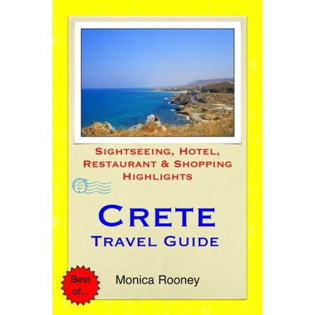 Crete, Greece Travel Guide - Sightseeing, Hotel, Restaurant & Shopping Highlights (Illustrated) -