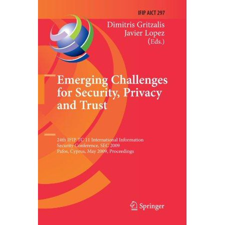 Emerging Challenges For Security  Privacy And Trust