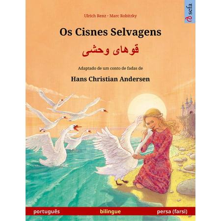 Os Cisnes Selvagens – قوهای وحشی (português – persa (farsi)). Livro infantil bilingue adaptado de um conto de fadas de Hans Christian Andersen, a partir dos 4-5 anos - eBook](Historias De Halloween Infantil)