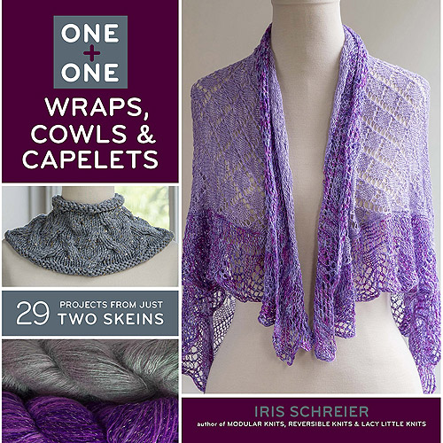Lark Books, 1 + 1 Wraps, Cowls and Capelets