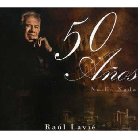 Raul Lavie   50 Anos No Es Nada  Cd