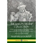 The Baron Trump Collection (Paperback)