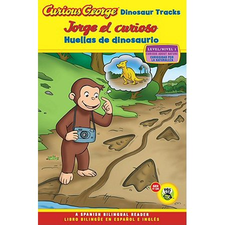 Jorge el curioso huellas de dinosaurio/Curious George Dinosaur Tracks (CGTV Reader Bilingual Edition) - George Pigs Dinosaur