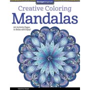 Creative Coloring Mandalas : Art Activity Pages to Relax and Enjoy!