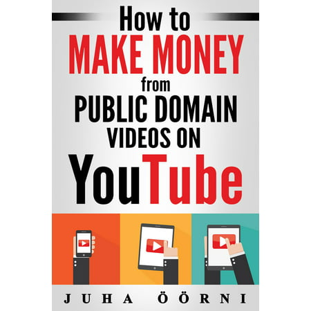 How to Make Money from Public Domain Videos on YouTube -