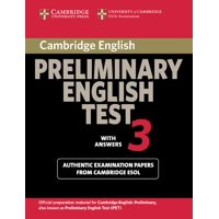 Cambridge Books for Cambridge Exams: Cambridge Preliminary English Test 3 with Answers: Examination Papers from University of Cambridge ESOL Examinations: English for Speakers of Other La (Paperback)