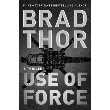 Use Of Force   A Thriller