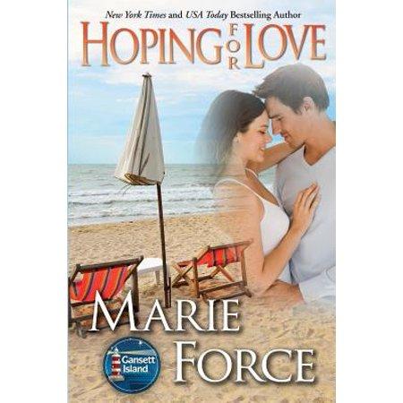 Hoping for Love : Gansett Island Series, Book 5 (Tuscan Series Island)