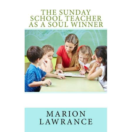 The Sunday School Teacher as a Soul Winner - eBook - Sunday School Teacher
