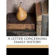 A Letter Concerning Family History