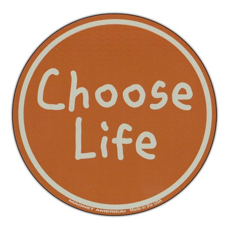 "Magnetic Bumper Sticker - Anti Abortion Choose Life - Round Shaped Magnet - 4"" Round"