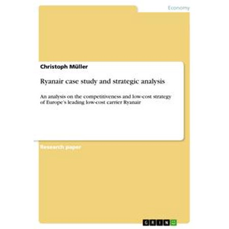 Ryanair case study and strategic analysis - eBook