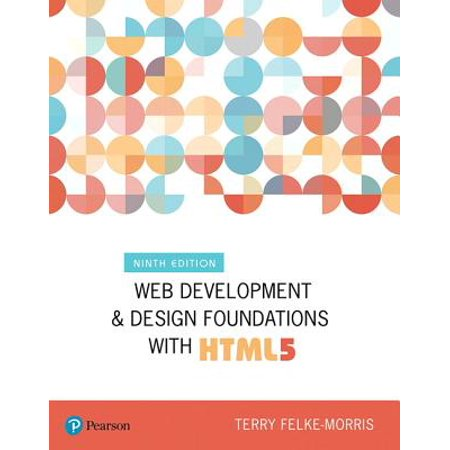 Web Development and Design Foundations with Html5 (Beginning Responsive Web Design With Html5 And Css3)
