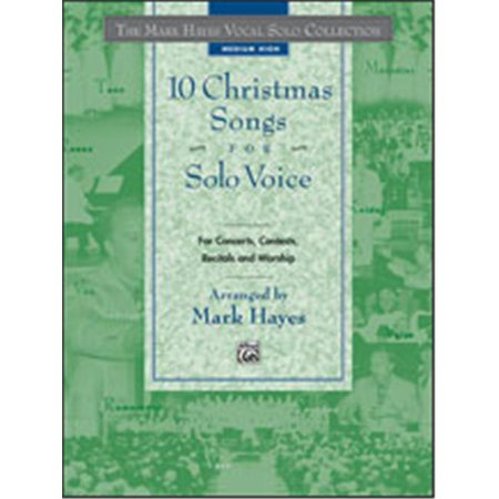 Alfred 00-18916 The Mark Hayes Vocal Solo Collection- 10 Christmas Songs for Solo Voice - Music Book - image 1 of 1