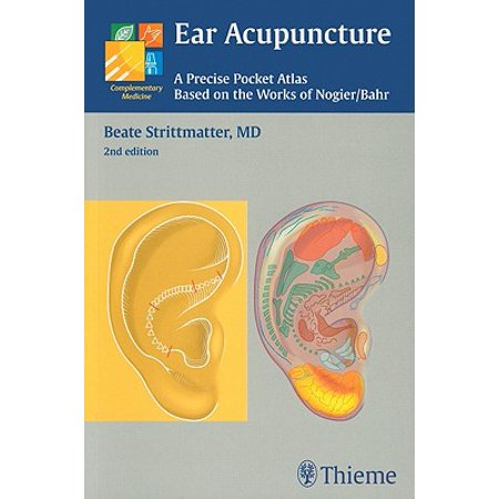 Ear Acupuncture : A Precise Pocket Atlas, Based on the Works of Nogier/Bahr