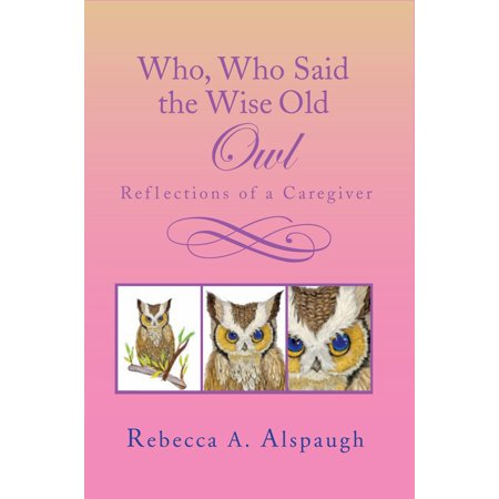 Who, Who Said the Wise Old Owl - eBook
