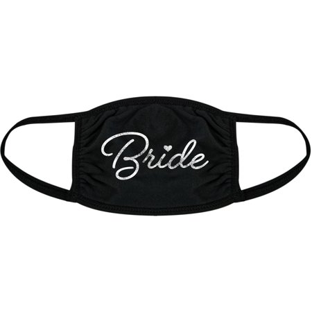 Bride Face Mask Funny Wedding Day Bachelorette Graphic Novelty Nose And Mouth Covering