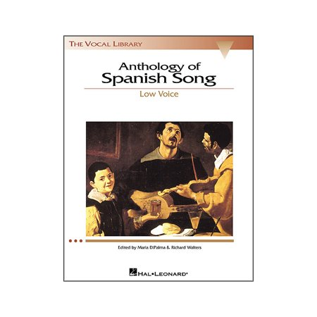 - Hal Leonard Anthology Of Spanish Songs for Low Voice (The Vocal Library Series)