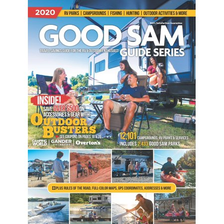 Good Sam Guide: The 2020 Good Sam Guide Series for the RV & Outdoor Enthusiast (Good Sam Rv Travel Guide And Campground Directory)