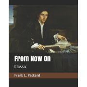 From Now On: Classic (Paperback)