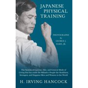 Best Japanese Diet Pills - Japanese Physical Training - The System of Exercise Review